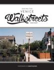 Saving the Venice Walkstreets: 1990-1993 Cover Image