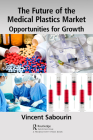 The Future of the Medical Plastics Market: Opportunities for Growth Cover Image