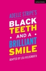 Black Teeth and a Brilliant Smile (Modern Plays) Cover Image