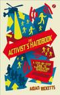 The Activists' Handbook: A step-by-step guide to participatory democracy Cover Image