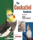 The Cockatiel Handbook (Barron's Pet Handbooks) Cover Image