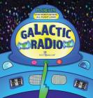 Galactic Radio: A Wacky Onomatopoeia Book (Includes Guessing Game) Cover Image