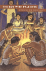 The Boy With Pale Eyes (Ancient World Stories) Cover Image