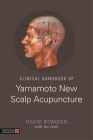 Clinical Handbook of Yamamoto New Scalp Acupuncture Cover Image