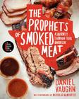 The Prophets of Smoked Meat: A Journey Through Texas Barbecue Cover Image
