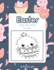 Easter Dot-to-Dot for Kids: Activity Book - 57 Unique Design Cover Image