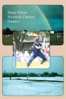 Sixty Great Scottish Cricket Games Cover Image