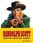 Randolph Scott Movie Poster Book Cover Image