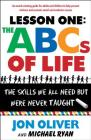Lesson One: The ABCs of Life: The Skills We All Need but Were Never Taught Cover Image