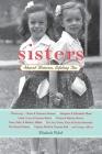 Sisters: Shared Histories, Lifelong Ties Cover Image