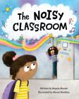 The Noisy Classroom Cover Image