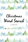 Christmas Word Search Puzzle Book - Medium Level (6x9 Puzzle Book / Activity Book) Cover Image