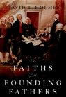 The Faiths of the Founding Fathers Cover Image