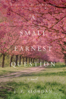 A Small Earnest Question (North of the Tension Line #4) Cover Image