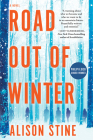 Road Out of Winter: An Apocalyptic Thriller Cover Image
