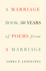 A Marriage Book: Poems Cover Image
