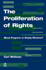 The Proliferation of Rights: Moral Progress or Empty Rhetoric? Cover Image