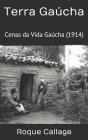Terra Gaúcha: Cenas da Vida Gaúcha Cover Image