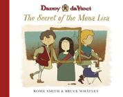 Danny Da Vinci: The Secret of the Mona Lisa Cover Image