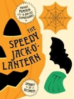 The Speedy Jack-O'-Lantern: Spooky Spirit in Seconds Cover Image