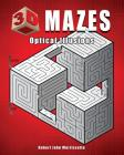 3D Mazes: Optical Illusions Cover Image