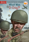 What Was D-Day? (What Was...?) Cover Image
