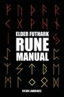 Elder Futhark Rune Manual Cover Image