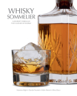 Whisky Sommelier: A Journey Through the Culture of Whisky Cover Image