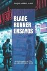 Blade Runner Ensayos: Artículos sobre el film de culto de Ridley Scott Cover Image