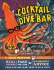 Cocktail Dive Bar: Real Drinks, Fake History, and Questionable Advice from New Orleans's Twelve Mile Limit Cover Image