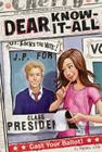 Cast Your Ballot! (Dear Know-It-All #9) Cover Image