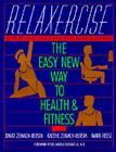 Relaxercise: The Easy New Way to Health and Fitness Cover Image