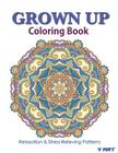 Grown Up Coloring Book 18: Coloring Books for Grownups: Stress Relieving Patterns Cover Image