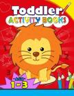 Toddler Activity books ages 1-3: Boys or Girls, for Their Fun Early Learning Alphabet, Number, Shape and Games Cover Image