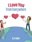 I Love You From Everywhere Cover Image