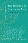 The Illusion of Conscious Will, New Edition Cover Image