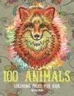 Mandala Coloring pages for Kids - 100 Animals Cover Image