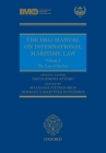 The IMLI Manual on International Maritime Law Volume I: The Law of the Sea Cover Image