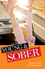 Young & Sober: Stories from AA Grapevine Cover Image