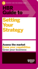 HBR Guide to Setting Your Strategy Cover Image