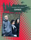 Gangs (Straight Talk About...(Crabtree)) Cover Image