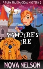 Vampire's Ire: An Eastwind Witches Paranormal Cozy Mystery Cover Image