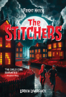 The Stitchers (Fright Watch #1) Cover Image