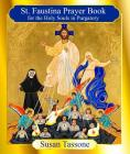 The St. Faustina Prayer Book for the Holy Souls Cover Image