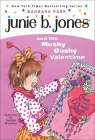 Junie B. Jones and the Mushy Gushy Valentime Cover Image