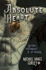 Absolute Heart (Infernal Instruments of the Dragon #1) Cover Image