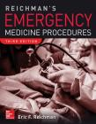 Reichman's Emergency Medicine Procedures, 3rd Edition Cover Image