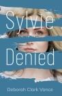 Sylvie Denied Cover Image