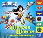 Wonder Woman and Her Super Friends! (DC Super Friends) Cover Image