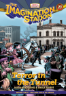 Terror in the Tunnel (Imagination Station Books #23) Cover Image